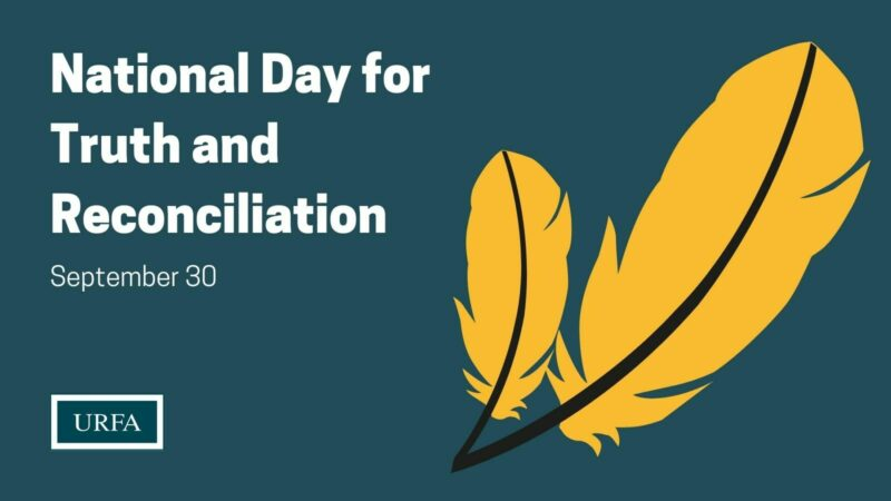 """Text on the left says, """"National Day for Truth and Reconciliation. September 30."""" URFA logo bottom left corner. On the right are graphics of two yellow feathers."""