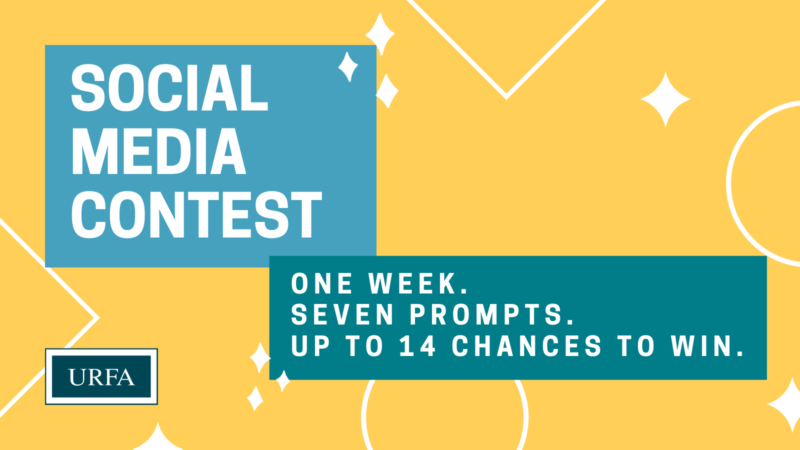 "A blue box on the top left contains the text ""Social media contest."" A green box on the bottom right contains the text ""One week. Seven prompts. Up to 14 chances to win."" URFA logo in bottom left corner. Background is yellow with white outlines of shapes."